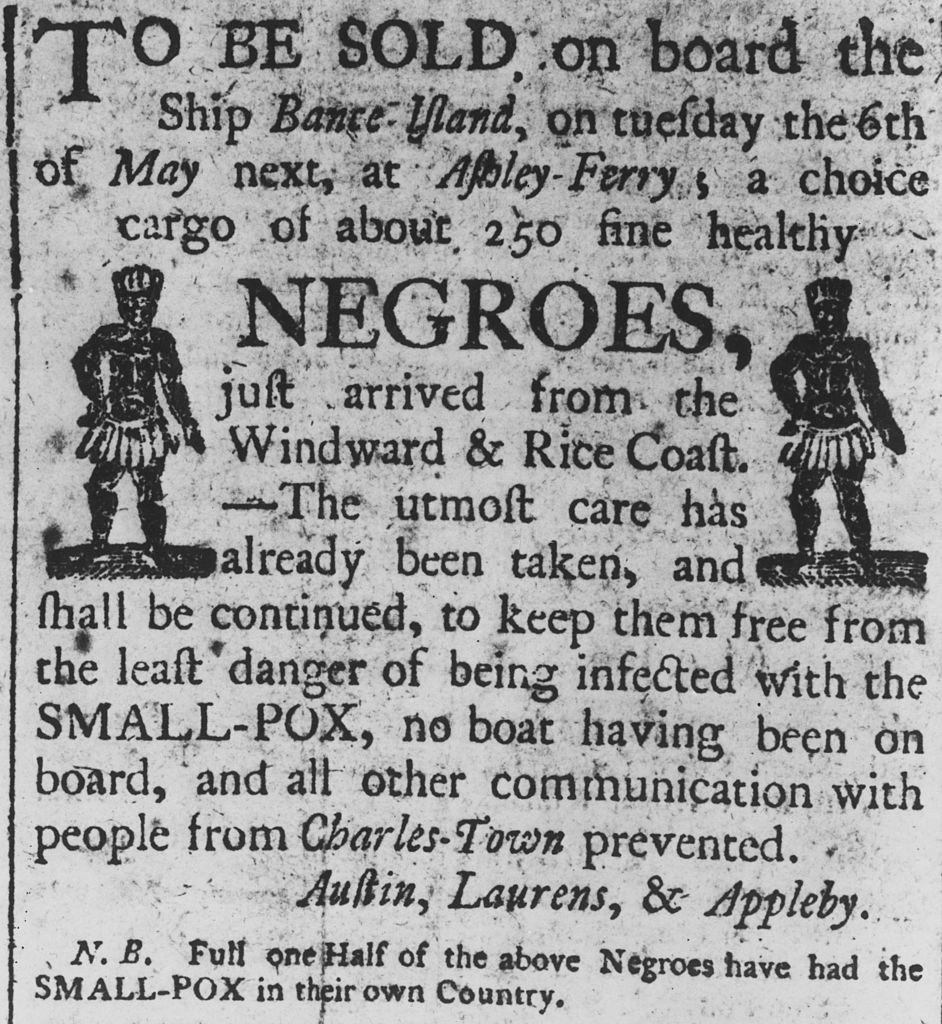 A Boston advertisement for a cargo of about 250 'fine healthy negroes', recently arrived from Africa on the slave ship 'Bante Island'.