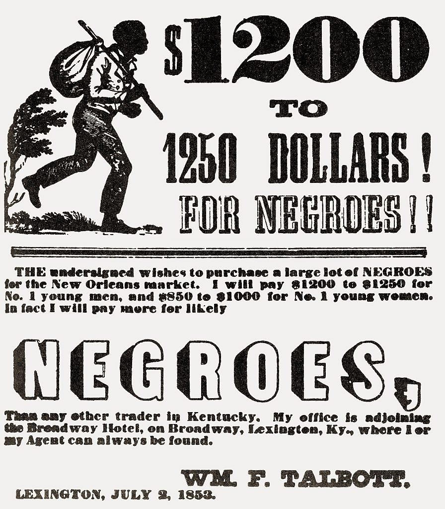 Print ad for slaves wanted by William F Talbott of Lexington, Kentucky; black and white print, 1853.
